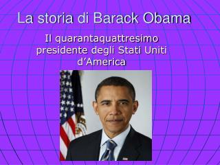 La  storia di  Barack Obama