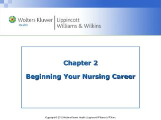 Chapter 2 Beginning Your Nursing Career