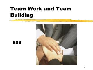 Team Work and Team Building