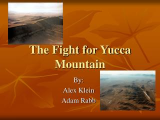 The Fight for Yucca Mountain