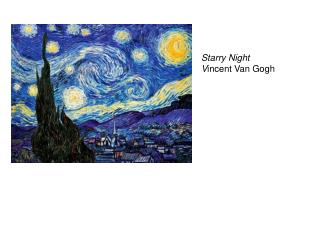 Starry Night V incent Van Gogh