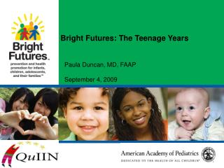 Bright Futures: The Teenage Years