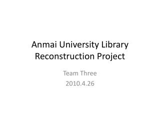 Anmai University Library Reconstruction Project