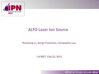 ALTO Laser Ion Source