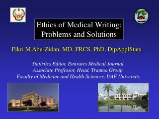 Ethics of Medical Writing: Problems and Solutions