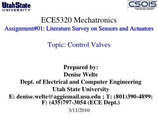 Prepared by: Denise Welte Dept. of Electrical and Computer Engineering  Utah State University