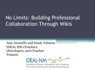 No Limits: Building  Professional Collaboration Through Wikis