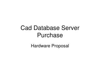 Cad Database Server Purchase