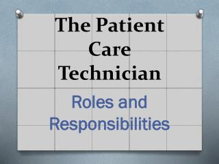 The Patient Care Technician