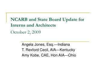 NCARB and State Board Update for Interns and Architects October 2, 2009