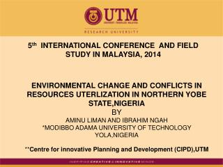 5 th   International Conference  AND FIELD STUDY IN MALAYSIA, 2014