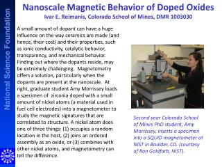 Kinetics Measurements at the  Nanoscale Ivar E.  Reimanis , Colorado School of Mines, DMR 1003030