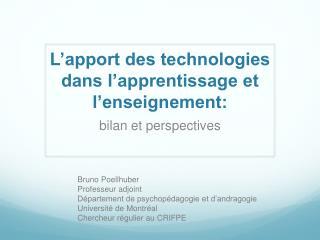 L�apport des technologies dans l�apprentissage et l�enseignement: