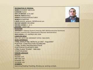 İNFORMATİON OF PERSONAL NAME: MUHAMMET ABDULLAH  SURNAME: YILMAZ