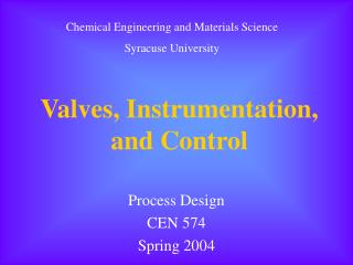 Valves, Instrumentation, and Control