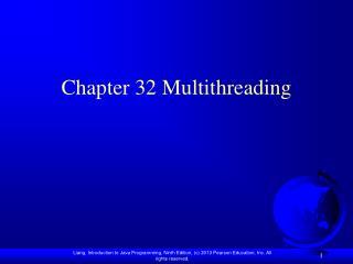 Chapter 32  Multithreading