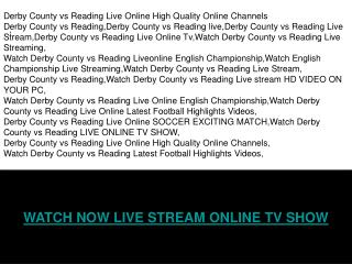 DERBY COUNTY vs READING LIVE ONLINE STREAMING