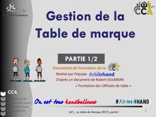 Gestion de la  Table de marque