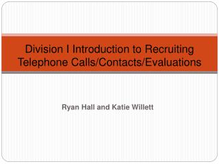 Division I Introduction to Recruiting Telephone Calls