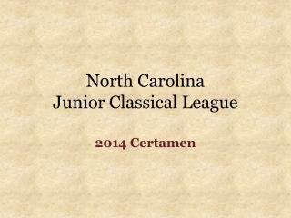 North Carolina  Junior Classical League