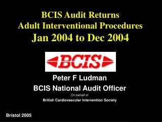 BCIS Audit Returns Adult Interventional Procedures Jan 2004 to Dec 2004