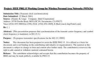 Project: IEEE P802.15 Working Group for Wireless Personal Area Networks WPANs  Submission Title: [Transmit clock synchro