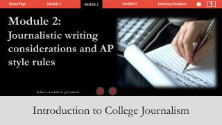 Section 2: Recognize  typical journalistic writing considerations and AP style rules