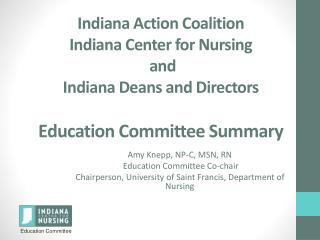 Amy  Knepp, NP-C, MSN,  RN  Education Committee Co-chair