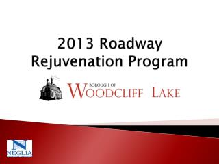 2013 Roadway Rejuvenation Program