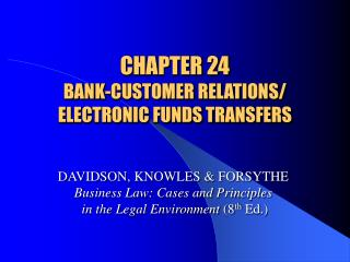 CHAPTER 24 BANK-CUSTOMER RELATIONS