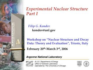Experimental Nuclear Structure Part I