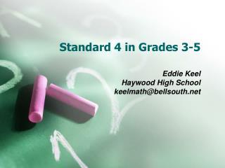 Standard 4 in Grades 3-5