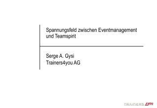 Spannungsfeld zwischen Eventmanagement und Teamspirit