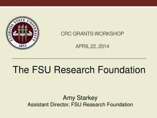 CRC Grants Workshop April 22, 2014