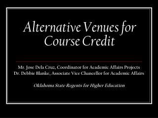 Alternative Venues for Course Credit
