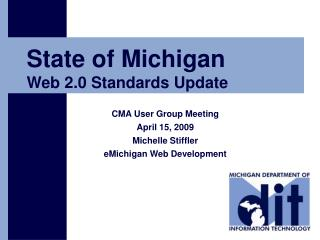 State of Michigan  Web 2.0 Standards Update