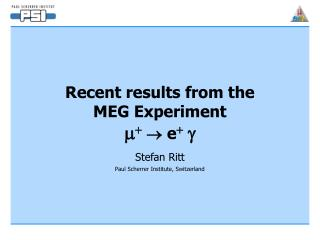 Recent results from the  MEG Experiment m + ? e + g