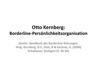 Otto Kernberg: Borderline-Pers nlichkeitsorganisation