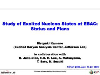 Study of Excited Nucleon States at EBAC: Status and Plans