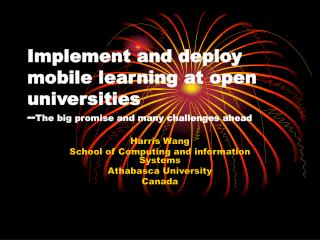 Harris Wang School of Computing and information Systems Athabasca University Canada