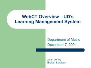 WebCT Overview—UD's Learning Management System