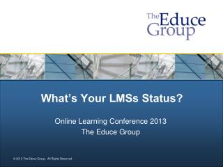 What's Your LMSs Status?