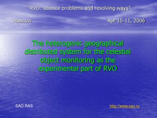 """""""RVO: science problems and resolving ways"""" MoscowApr 10-11, 2006"""