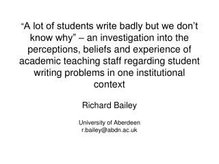 Richard Bailey University of Aberdeen r.bailey@abdn.ac.uk
