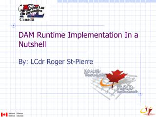 DAM Runtime Implementation In a Nutshell
