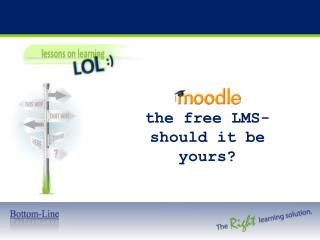 the free LMS- should it be yours?