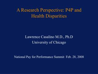 A Research Perspective: P4P and Health Disparities