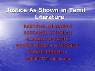 Justice As Shown in Tamil 			Literature