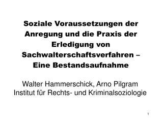 Walter Hammerschick, Arno Pilgram Institut für Rechts- und Kriminalsoziologie