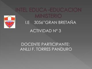 INTEL  EDUCA -EDUCACION MINISTERIO